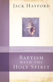 Cover of: Baptism with the Holy Spirit (Biblical Truth Simply Explained)