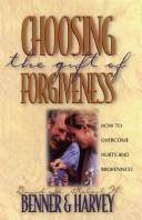 Cover of: Choosing the Gift of Forgiveness
