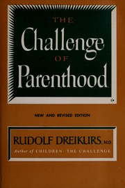 Cover of: The Challenge of Parenthood