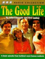 Cover of: The Good Life (BBC Radio Collection)
