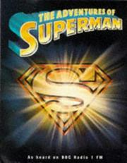 Cover of: The Adventures of Superman (BBC Radio Collection)