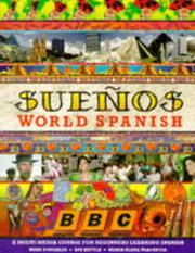 Cover of: Sueños world spanish : a multi-media course for beginners learning Spanish