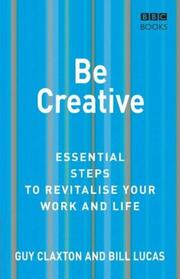 Cover of: Be Creative (Essential Steps)