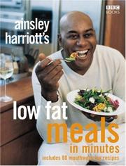 Cover of: Ainsley Harriott's Low Fat Meals in Minutes