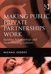 Cover of: Making Public Private Partnerships Work