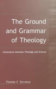 Cover of: The Ground and Grammar of Theology