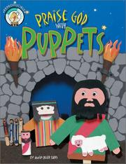 Cover of: Praise God with Puppets (CPH Teaching Resource)