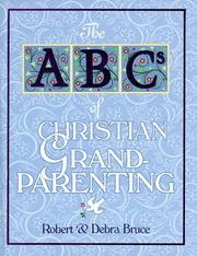 Cover of: ABCs of Christian Grandparenting (Abcs of Christian Life Ser. 12)