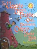 Cover of: Upside Down, Inside-Out, Backwards, Oopsy-Daisy Book
