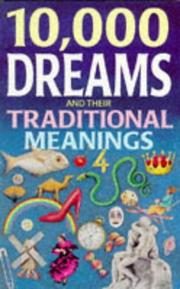Cover of: 10,000 Dreams and Their Traditional Meanings