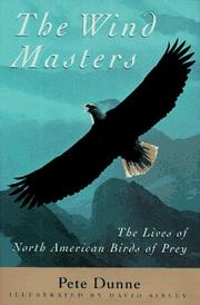 Cover of: The wind masters: the lives of North American birds of prey