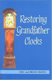 Cover of: Restoring Grandfather Clocks
