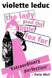 Cover of: The Lady And the Little Fox Fur (Peter Owen Modern Classics)