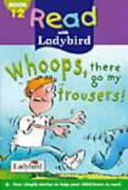 Cover of: Whoops, There Go My Trousers! (Read with Ladybird)