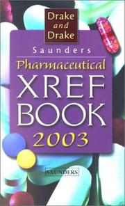 Cover of: Saunders Pharmaceutical Xref Book 2003 (Saunders Pharmaceutical Cross-Reference Book)