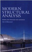 Cover of: Modern Structural Analysis  Modelling Process and Guidance