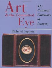 Cover of: Art and the committed eye: cultural functions of imagery