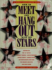 Cover of: How to meet and hang out with the stars