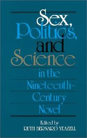 Cover of: Sex, Politics, and Science in the Nineteenth-Century Novel (Selected Papers from the English Institute)
