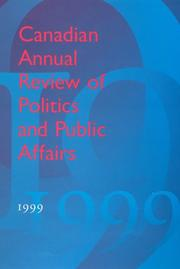 Cover of: Canadian Annual Review of Politics and Public Affairs 1999 (Canadian Annual Review of Politics and Public Affairs)