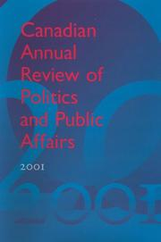 Cover of: Canadian Annual Review of Politics and Public Affairs, 2001 (Canadian Annual Review of Politics and Public Affairs)