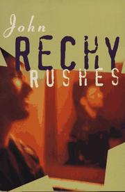 Cover of: Rushes (Rechy, John)
