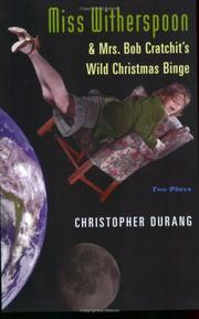 Cover of: Miss Witherspoon and Mrs. Bob Cratchit's Wild Christmas Binge