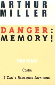 Cover of: Danger: Memory!: Two Plays