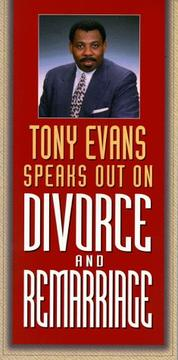 Cover of: Tony Evans Speaks Out on Divorce and Remarriage (Tony Evans Speaks Out On...series)