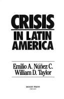 Cover of: Crisis in Latin America