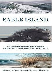 Cover of: Sable Island: The Strange Origins and Curious History of a Dune Adrift in the Atlantic