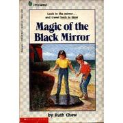 Cover of: Magic of the Black Mirror