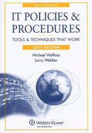 Cover of: IT Policies and Procedures, 2007 Edition (IT Policies & Procedures Manual)