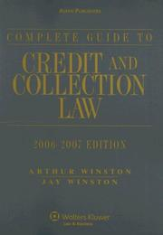 Cover of: Complete Guide to Credit & Collection Law, 2006-2007 Edition (Guide to Credit & Collection Law) (Guide to Credit & Collection Law)