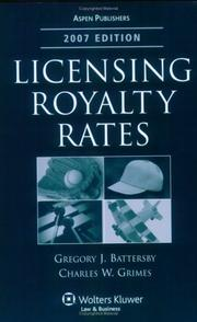 Cover of: Licensing Royalty Rates, 2007 Edition