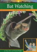 Cover of: Bat Watching (Wildlife Watching)