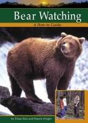 Cover of: Bear Watching (Wildlife Watching)