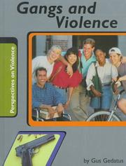 Cover of: Gangs and Violence (Perspectives on Violence)