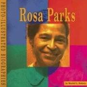 Cover of: Rosa Parks (Photo-Illustrated Biographies)