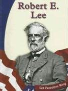 Cover of: Robert E. Lee (Let Freedom Ring)