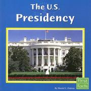 Cover of: The U.s. Presidency (First Facts: Our Government)