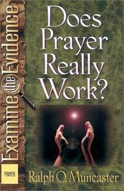 Cover of: Does Prayer Really Work? (Examine the Evidence)