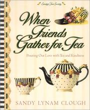 Cover of: When Friends Gather for Tea