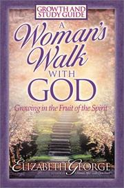 Cover of: A Woman's Walk With God: Growth and Study Guide