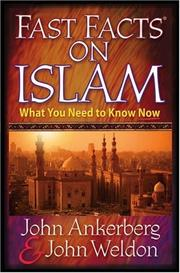 Cover of: Fast Facts® on Islam: What You Need to Know Now