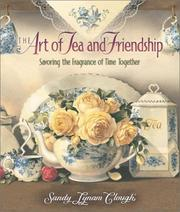 Cover of: The Art of Tea and Friendship