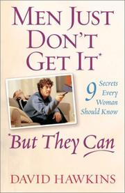 Cover of: Men Just Don't Get It-- But They Can