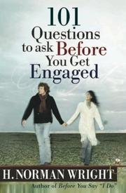 Cover of: 101 Questions to Ask Before You Get Engaged (Wright, H. Norman & Gary J. Oliver)