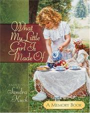 Cover of: What My Little Girl Is Made Of