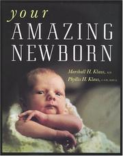Cover of: Your Amazing Newborn (A Merloyd Lawrence Book)